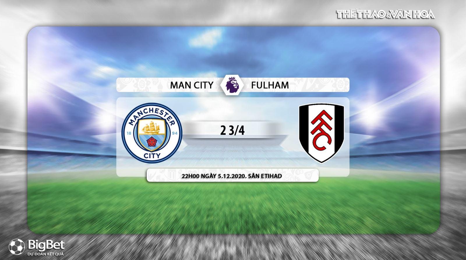 Keo nha cai, kèo nhà cái, Man City Fulham, truc tiep bong da, ngoai hang Anh vòng 10, kèo bóng đá, trực tiếp Man City đấu với Fulham, trực tiếp bóng đá Anh, kèo Man City