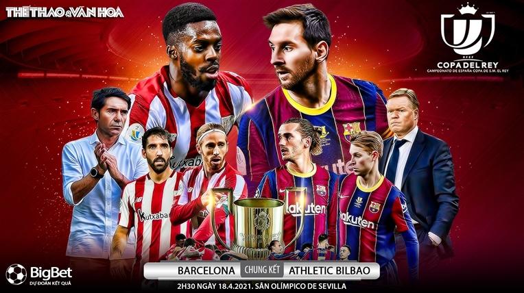 Soi kèo nhà cáiBarcelona vs Athletic Bilbao. Chung kết Cúp nhà Vua Tây Ban Nha
