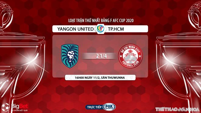 kèo nhà cái, keo nha cai, FOX Sport truc tiep bong da hôm nay, kèo bóng đá, Yangon United vs TPHCM, lịch thi đấu AFC Cup, bxh afc cup, kèo Yangon, kèo TPHCM, bong da