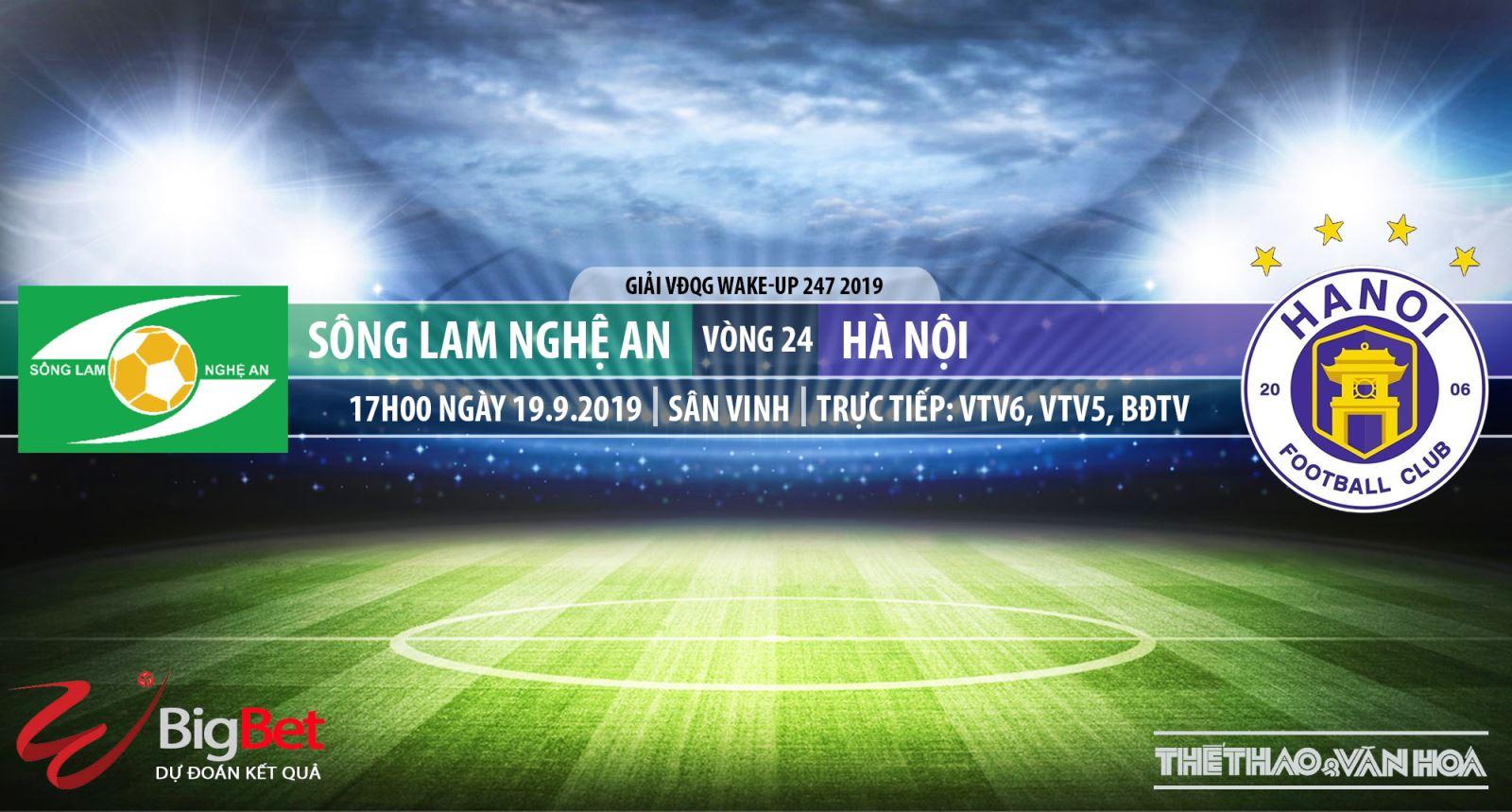 Trực tiếp và soi kèo bóng đá: SLNA đấu với Hà Nội (17h00 hôm nay, VTV6), V League 2019