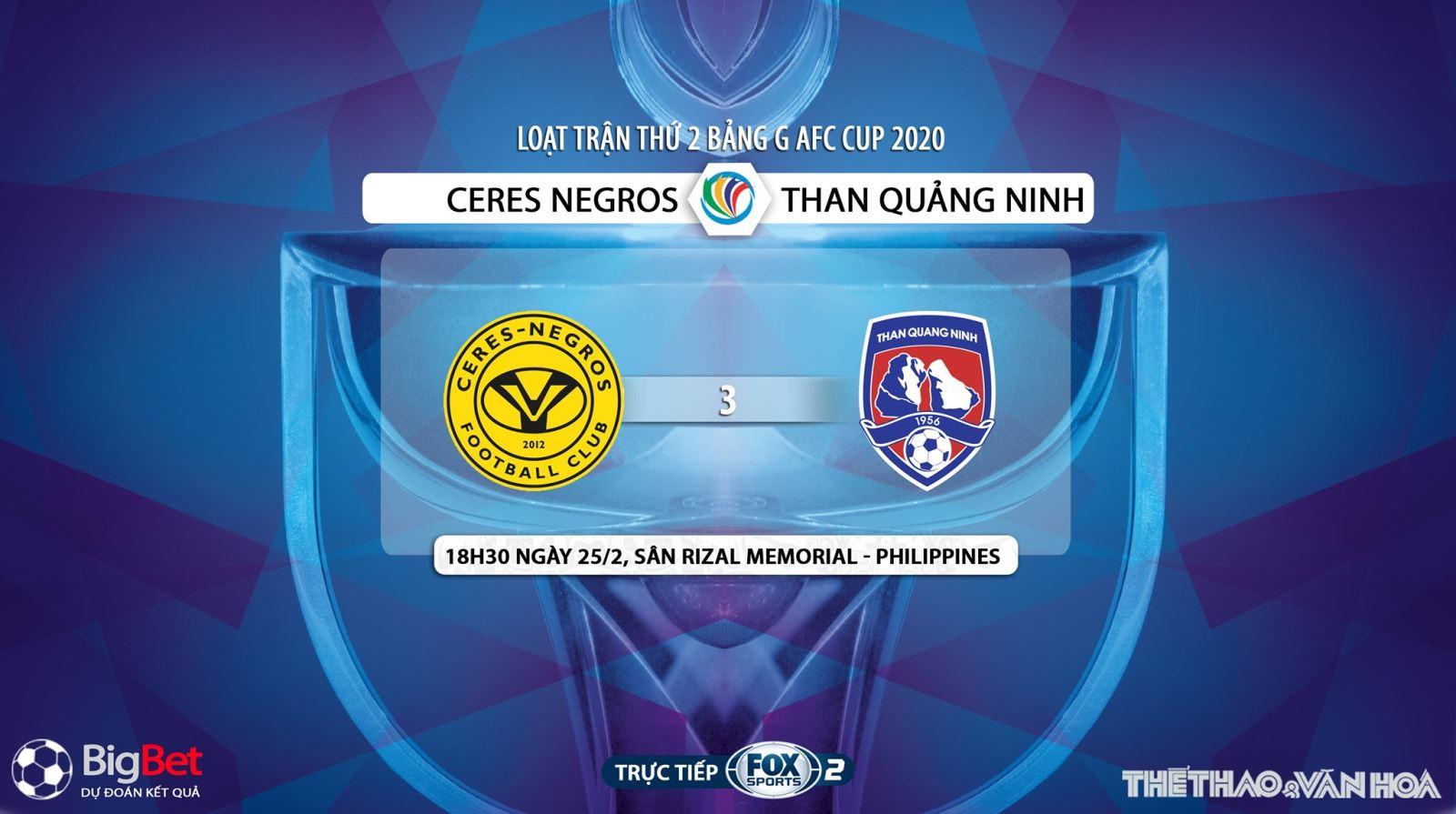 Ceres-Negros vs Than Quang Ninh, trực tiếp bóng đá Ceres-Negros vs Than Quang Ninh, Ceres-Negros, Than Quảng Ninh, AFC Cup, trực tiếp bóng đá, lịch thi đấu