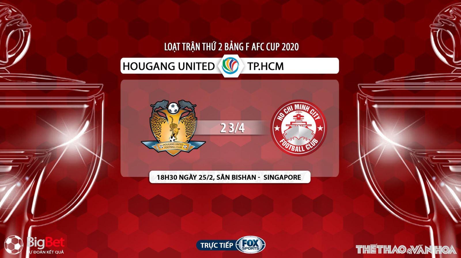 Hougang United vs TP.HCM, dự đoán Hougang United vs TP.HCM, nhận định Hougang United vs TP.HCM, Hougang United, TP.HCM, trực tiếp bóng đá, lịch thi đấu bóng đá, AFC Cup