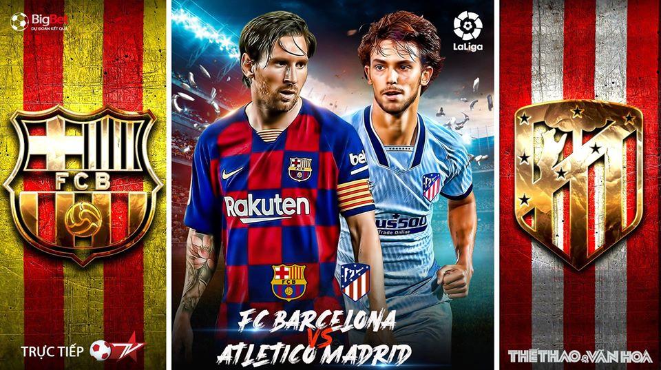 Soi kèo bóng đá Barcelona vs Atletico Madrid. Trực tiếp bóng đá Vòng 33 La Liga. BĐTV