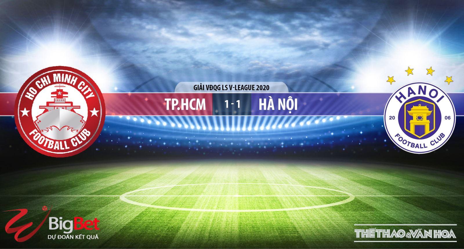 TP Hồ Chí Minh vs Hà Nội, Hà Nội, TP.HCM, trực tiếp TP Hồ Chí Minh vs Hà Nội, soi kèo TP Hồ Chí Minh vs Hà Nội, dự đoán, kèo bóng đá, soi kèo bóng đá