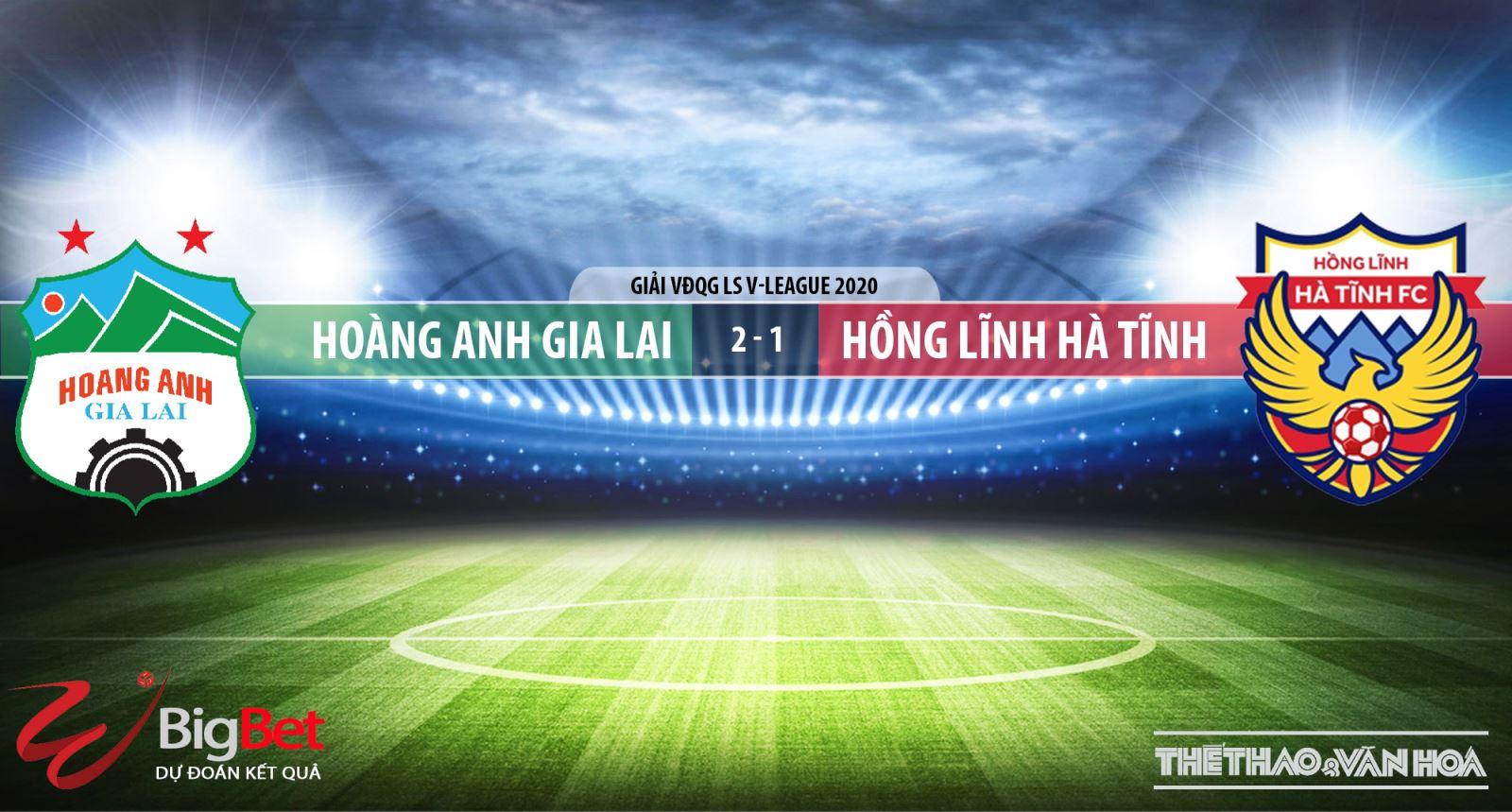 Hoàng Anh Gia Lai, Hồng Lĩnh Hà Tĩnh, HAGL, Hà Tĩnh, soi kèo, kèo bóng đá, trực tiếp bóng đá, lịch thi đấu bóng đá, V-League