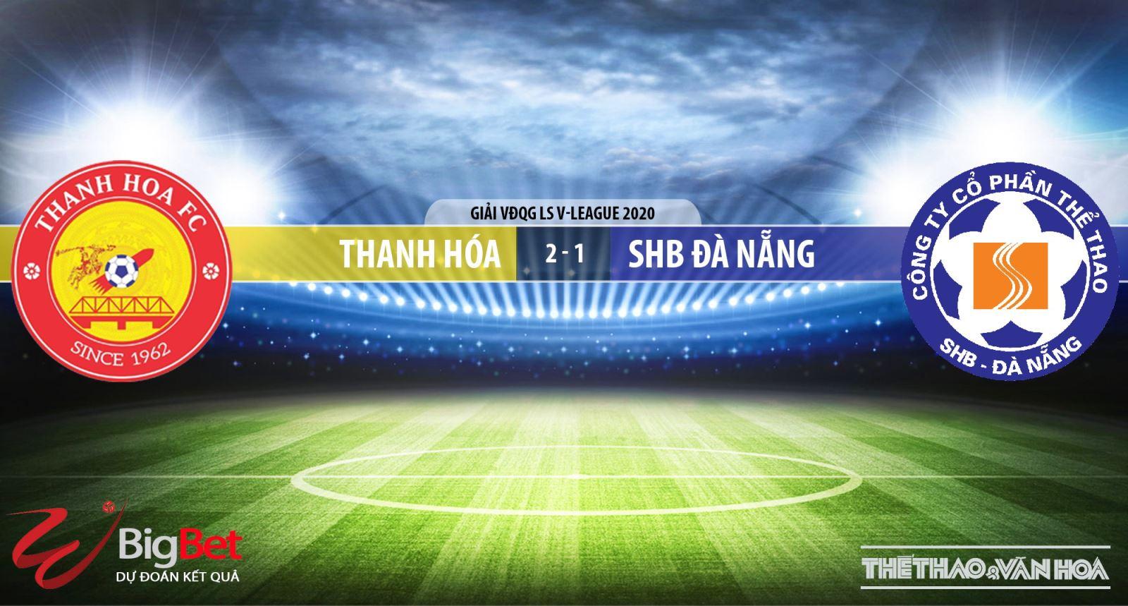 Thanh Hóa vs SHB Đà Nẵng, Thanh Hoá, Đà Nẵng, bóng đá, kèo bóng đá, soi kèo, V-League, lịch thi đấu bóng đá, trực tiếp bóng đá