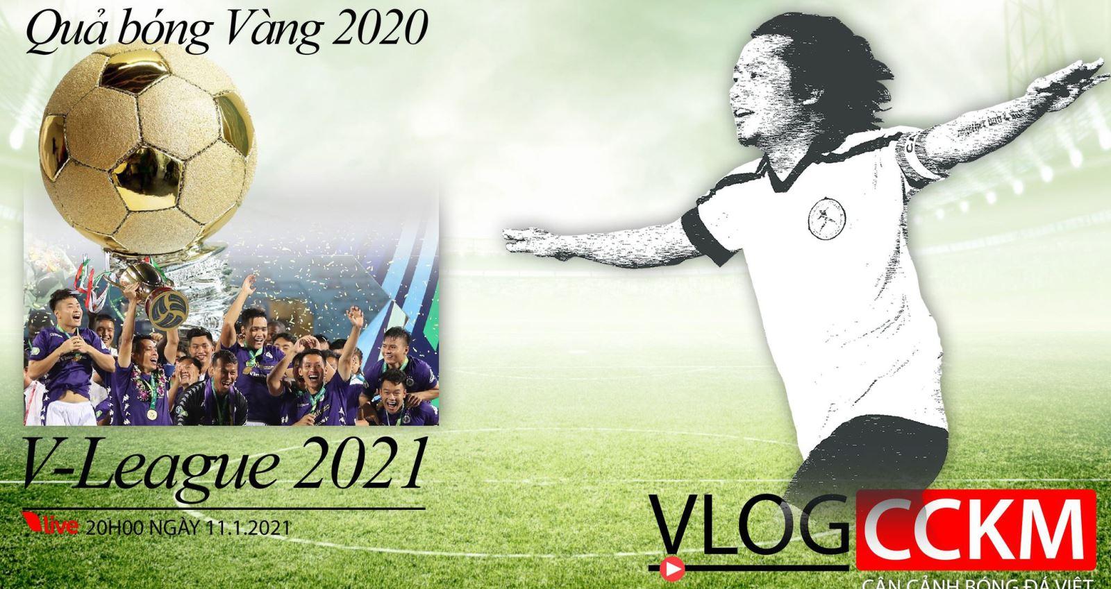 QBV, quả bóng vàng, CCKM, Văn Quyết, Hà Nội FC, trần hải, v-log, v league