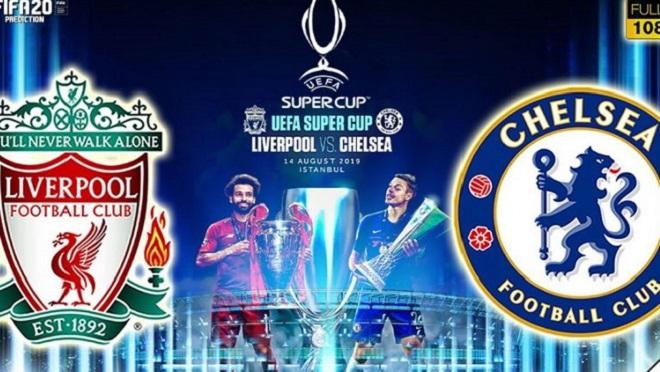 Bóng đá, xem bóng đá trực tuyến, Truc tiep bong da, trực tiếp bóng đá, Liverpool vs Chelsea, trực tiếp Liverpool đấu với Chelsea, Siêu cúp châu Âu, trực tiếp bóng đá K+