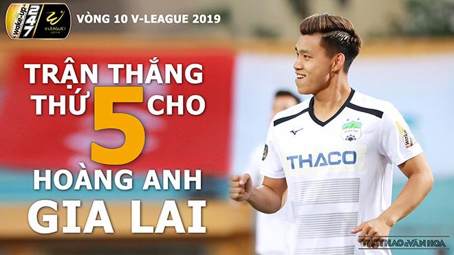 V League 2019 vòng 10: HAGL tiếp đà thăng hoa, Hà Nội thắng dễ Đà Nẵng?