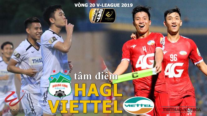 V-League 2019: Tâm điểm HAGL vs Viettel, Hà Nội vs Thanh Hóa (Trực tiếp VTV5, Bóng đá TV)