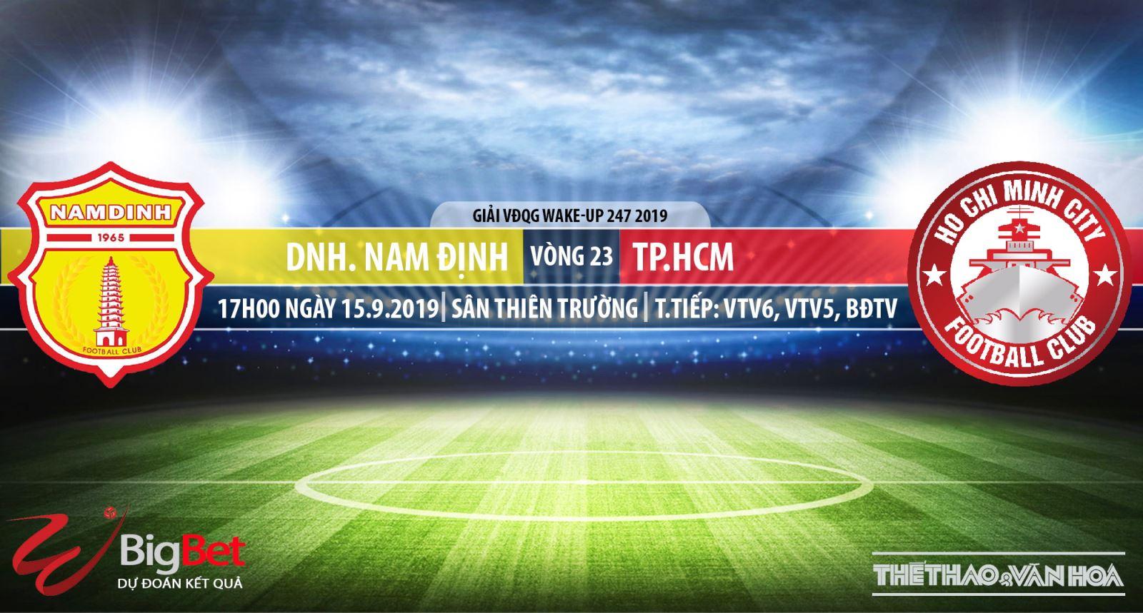 truc tiep bong da hôm nay, Nam Định đấu với TPHCM, trực tiếp bóng đá, VTV6, Nam Định vs TPHCM, xem bong da truc tiep, BĐTV, xem bong da truc tuyen, VTV5, FPT Play