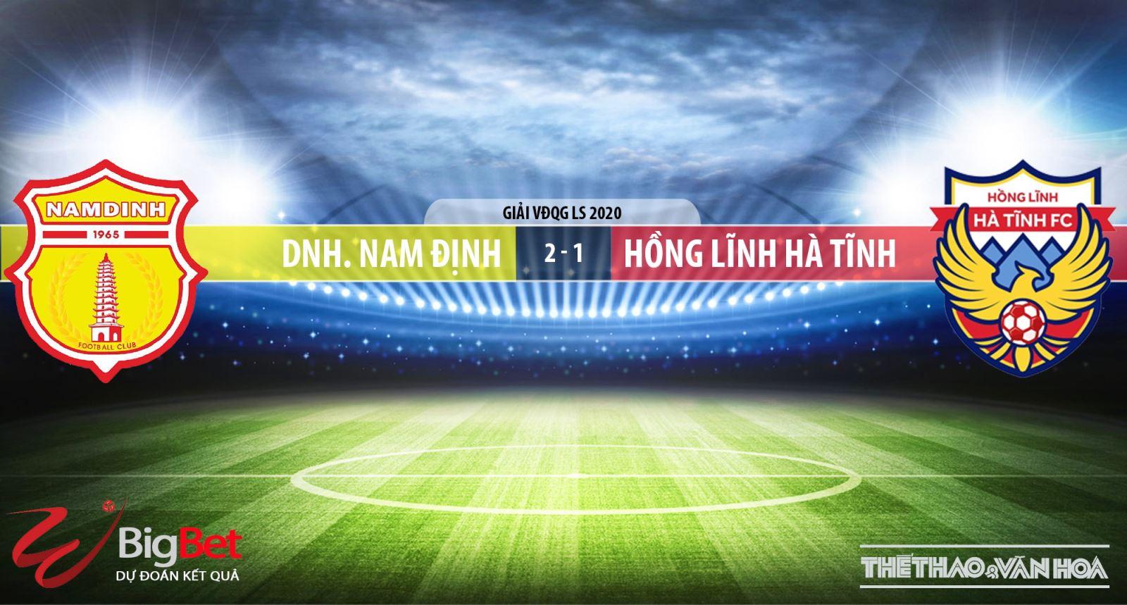 Soi kèo nhà cái Nam Định đấu với Hà Tĩnh. VTV6 trực tiếp bóng đá V League 2020. Trực tiếp bóng đá Việt Nam hôm nay: Nam Định vs Hồng Lĩnh Hà Tĩnh. Xem bóng đá trực tuyến VTV6, VTV5, Bóng đá TV, Thể thao tin tức HD (TTTT HD).