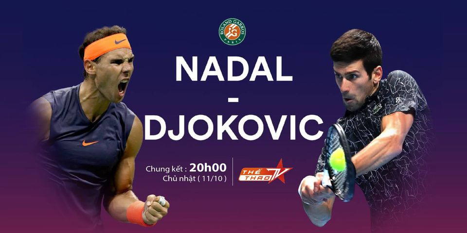 Nadal vs Djokovic. Link xem trực tiếp chung kết Roland Garros. Djokovic vs Nadal. Trực tiếp chung kết Pháp mở rộng 2020: Novak Djokovic đấu với Rafael Nadal.