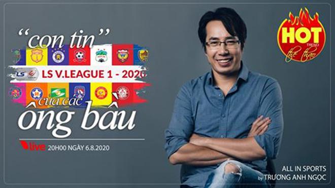 """HOT TREND thể thao với BLV Anh Ngọc - Số 20: Bóng đá Việt hay """"con tin"""" của các ông bầu?"""